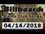 Billboard Dance Club Songs TOP 50 (April 14, 2018)