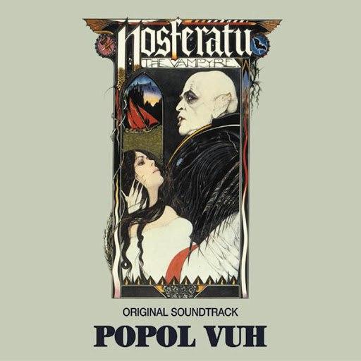 Popol Vuh альбом Nosferatu (OST)
