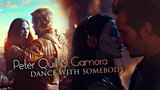 Dance With Somebody (Peter Quill x Gamora Guardians of the galaxy)