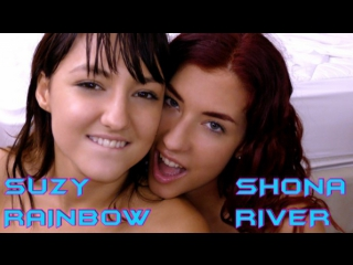 SHONA RIVER and SUZY RAINBOW