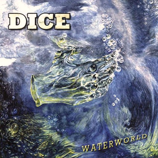 Dice альбом Waterworld