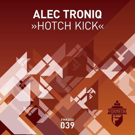 Alec Troniq альбом Hotch Kick