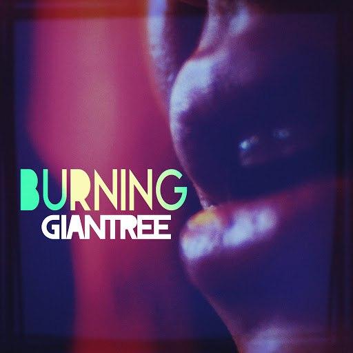 Giantree альбом Burning