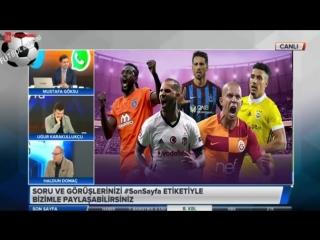 Son Sayfa 21 Mart 2018 ⚽ Beşiktaş, Galatasaray, Fenerbahçe Yorumları