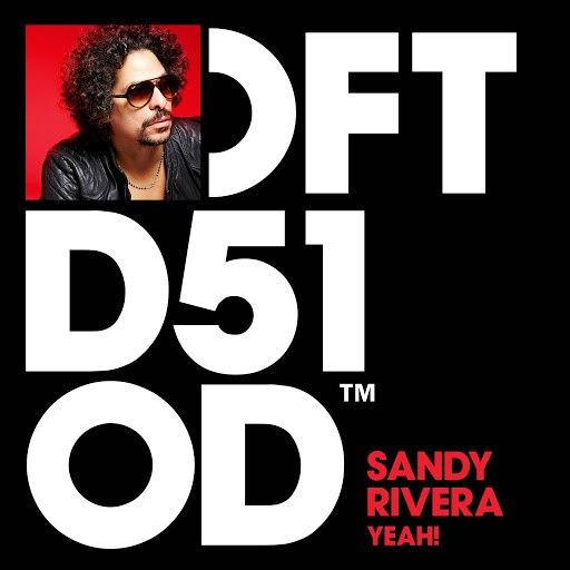 Sandy Rivera альбом YEAH!