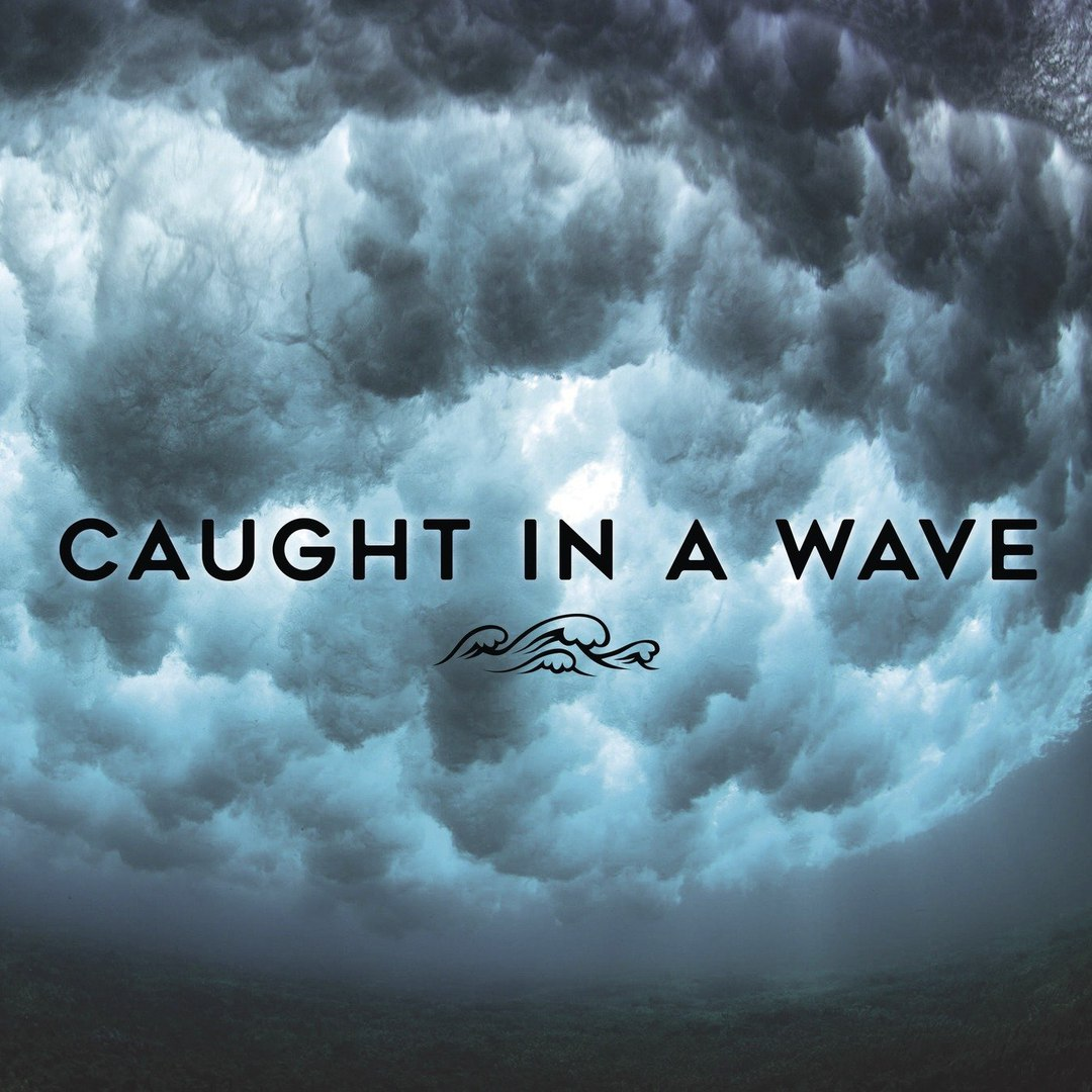 Caught In A Wave - High [EP] (2018)