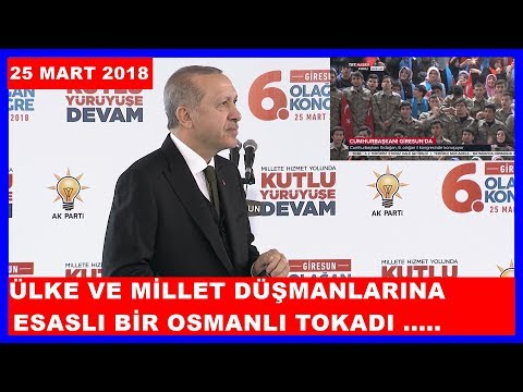Cumhurbaşkanı Erdoğan'ın AK Parti Giresun İl Kongresi Konuşması 25.3.2018