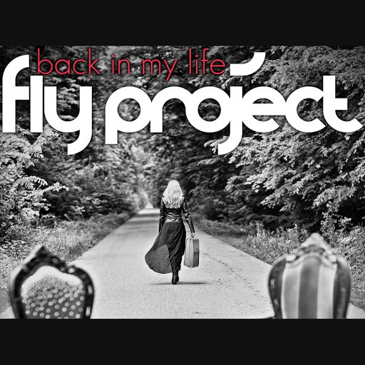 Fly Project альбом Back in My Life