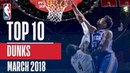Top 10 Dunks of March 2018 LeBron Derozan Winslow and More NBANews NBA