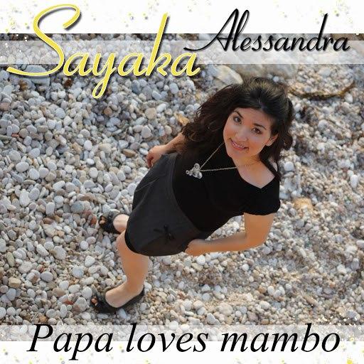 SAYAKA альбом Papa Loves Mambo