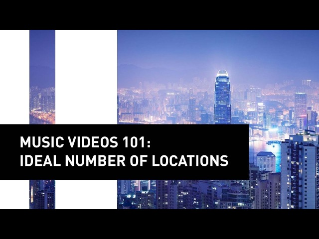 Music Videos 101: Ideal Number of Locations | Director Mike Ho