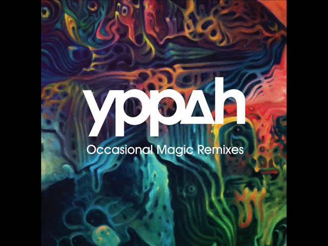 Yppah - Occasional Magic (Ulrich Schnauss Remix)