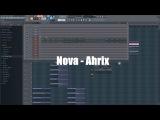 Free FLP Nova - Ahrix (FL Studio Remake) + Tutorial