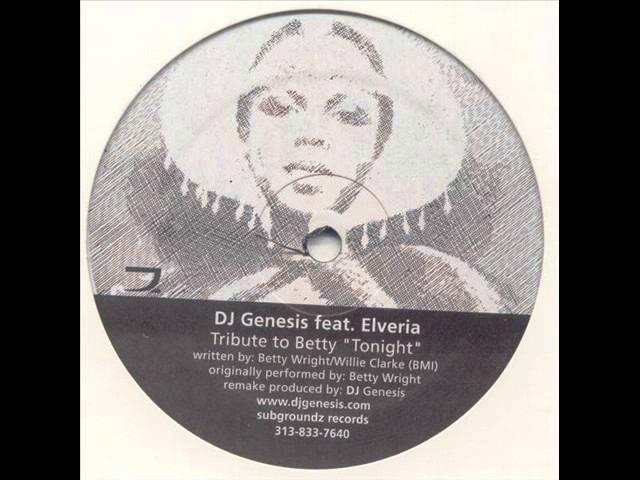 DJ Genesis feat Elveria Tribute to Betty Tonight