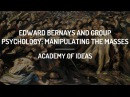 Edward Bernays and Group Psychology Manipulating the Masses