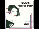 QUBA - FISH GO DEEP 041