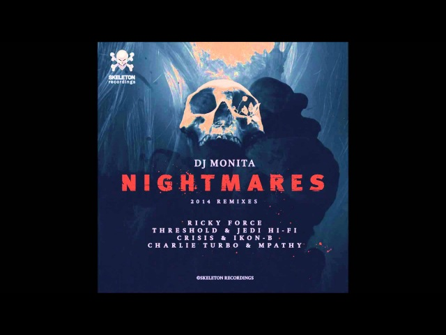DJ Monita - Nightmares (Ricky Force Remix)