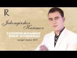 Jahongirshox Karimov - Zaxiriddin Muhammad Bobur hiyobonidagi konsert dasturi 2018