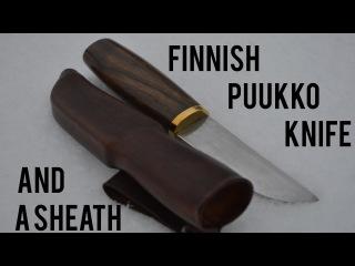 Making A Finnish Puukko And Sheath