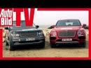 Test Bentley Bentayga vs Range Rover - W12 gegen V8 SUV (TTB 2016)