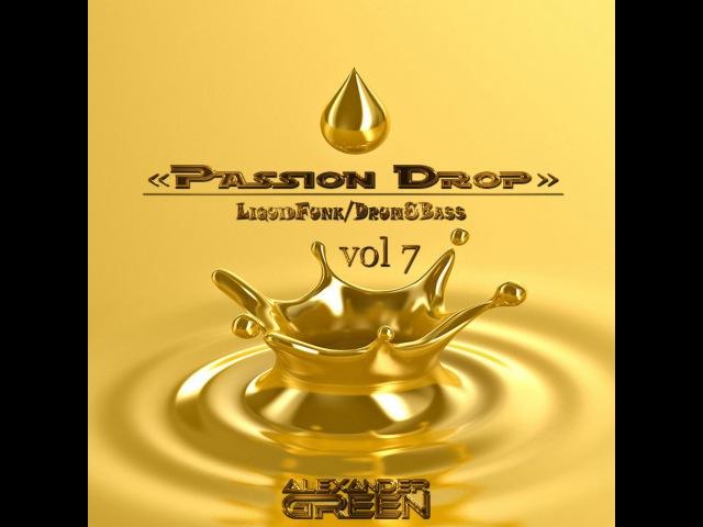 Alexander Green - Passion Drop (vol3) Live