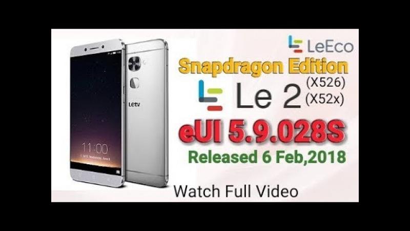 LeEco Le 2 eUI 5.9.028S update | Snapdragon Version| LeEco OTA |LeEco India Update