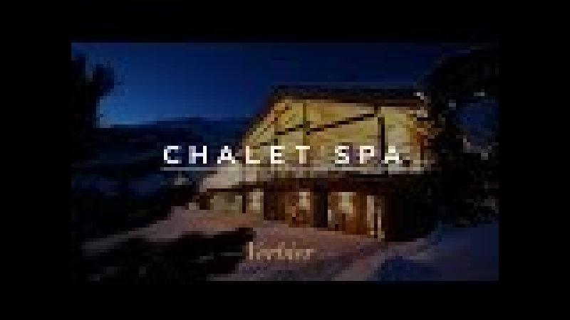 Chalet Spa - Luxury Ski Chalet Verbier, Switzerland