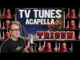 TRIGUN Theme - TV Tunes Acapella