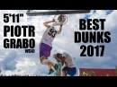 5'11 Piotr Grabowski I BEST DUNKS OF 2017 I Motivational Video
