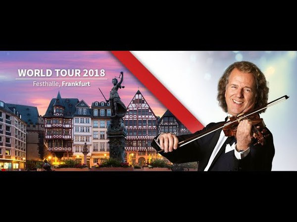 André Rieu Concert 2018 - Vol 1 - Festhalle Frankfurt - 03.02.2018