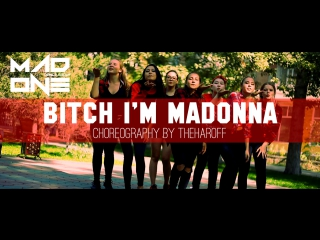 Bitch I'm Madonna - Madonna Feat. Nicki Minaj / Theharoff Choreography