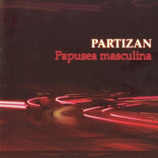 Partizan альбом Păpușea Masculină