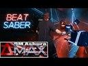 Beat Saber CUSTOM SONG - DeltaMAX (573 BPM) (LIV Mixed Reality)