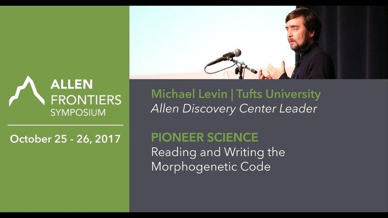 Michael Levin | 2017 Allen Frontiers Symposium