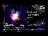 Standerwick - Dark Matter (Original Mix)