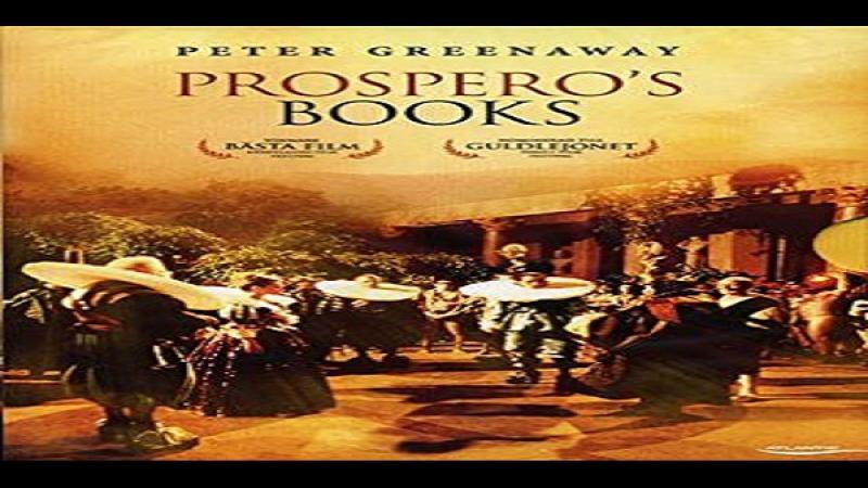 1991, Peter Greenaway,- Lultima Tempesta (Prosperos Books ) John Gielgud Michael Clark Mark Rylance Isabelle Pasco