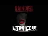 Raindigo - Witch Doll