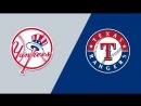 AL / 22.05.2018 / NY Yankees @ TEX Rangers (1/3)