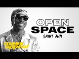 Open Space SAINt JHN Mass Appeal (UC перевод)