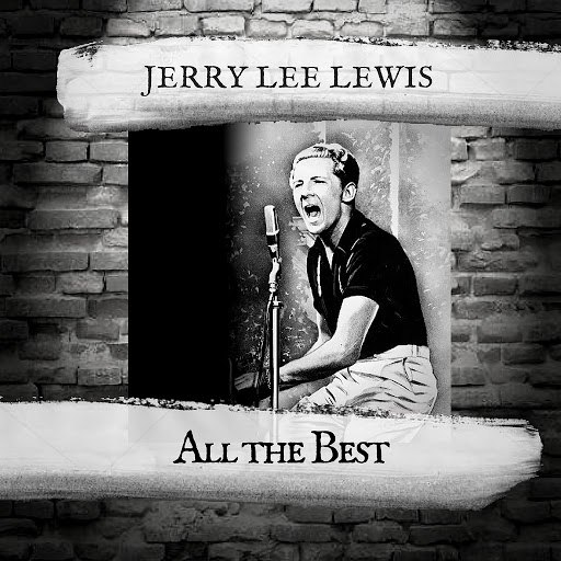Jerry Lee Lewis альбом All the Best
