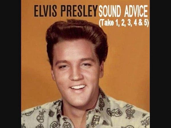 Elvis Presley - Sound Advice (Take 1, 2, 3, 4 5)