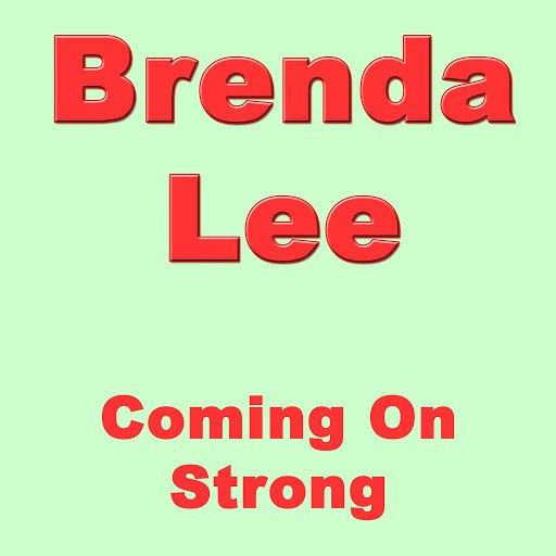 Brenda Lee альбом Coming On Strong