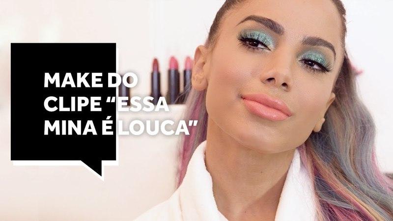 """Maquiagem da Anitta: copie o look do clipe """"Essa mina é louca"""" com Intense O Boticário"""