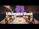ULTIMATE RUST INTRO 2.0