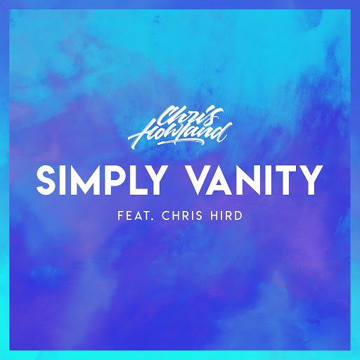 Chris Howland альбом Simply Vanity (feat. Chris Hird)