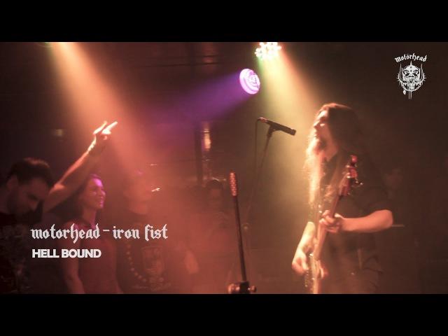 Hell Bound Motorhead tribute IntroIron fist