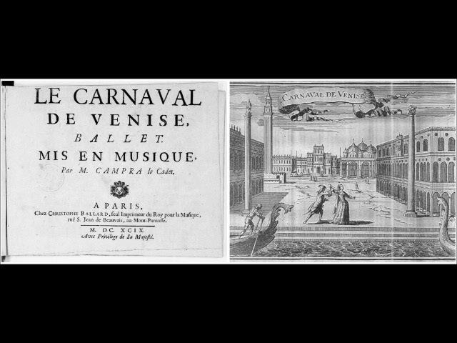 André Campra Le Carnaval de Venise Orfeo nell'Inferi Si canti si goda