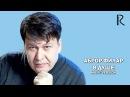 Abror Filar | Аброр Филар - В душе (music version)