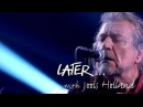 Robert Plant The Sensational Space Shifters - Bones of Saints - Later… with Jools - BBC Two