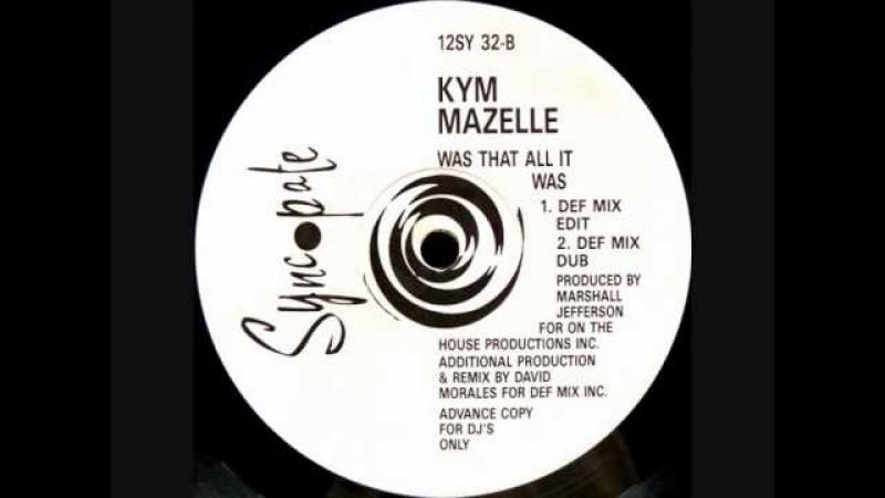 Kym Mazelle - Was That All It Was (Def Mix Dub) 1989